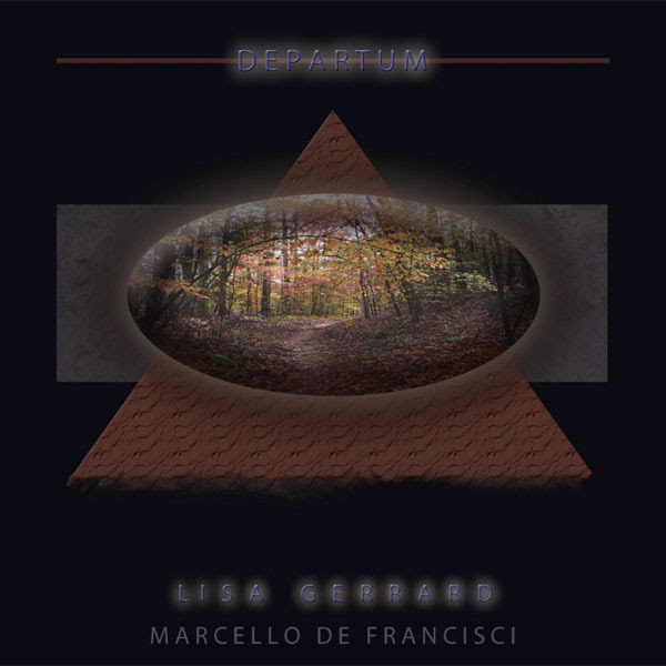 Lisa Gerrard / Marcello De Francisci — Departum