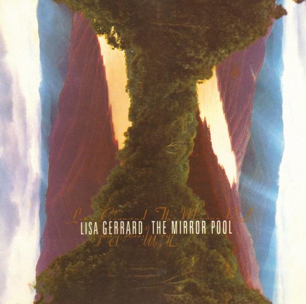 Lisa Gerrard — The Mirror Pool