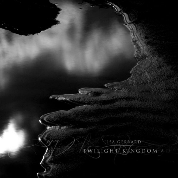 Lisa Gerrard — Twilight Kingdom