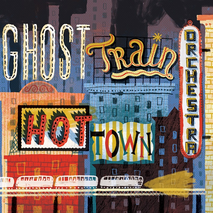 Ghost Train Orchestra — Hot Town