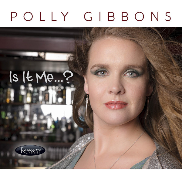Polly Gibbons — Is It Me?