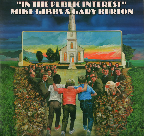 Michael Gibbs & Gary Burton — In the Public Interest