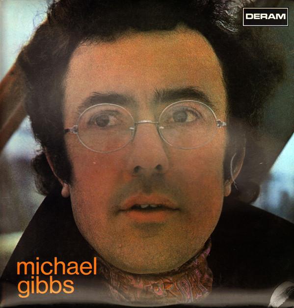 Michael Gibbs — Michael Gibbs