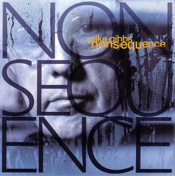 Mike Gibbs — Nonsequence