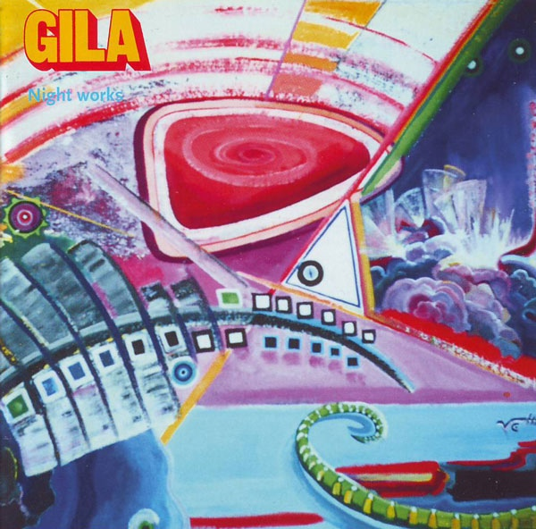 Gila — Night Works (AKA Live in Köln 1972)