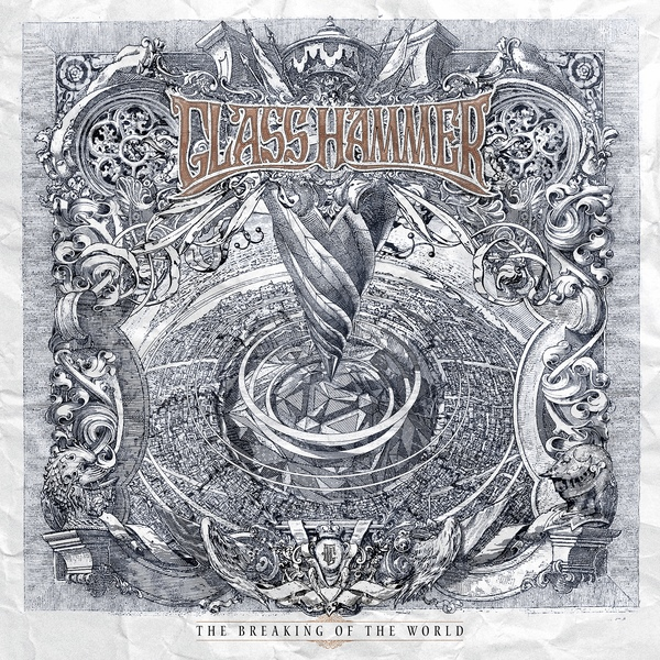 Glass Hammer — The Breaking of the World