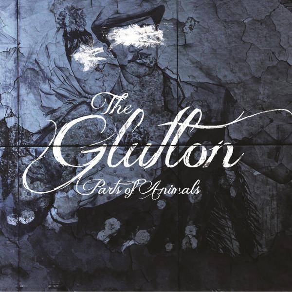The Glutton — Parts of Animals