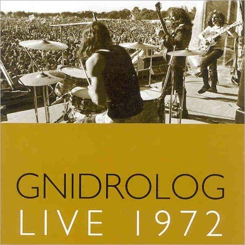 Gnidrolog — Live 1972