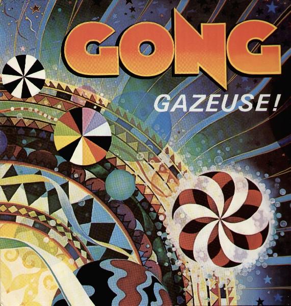 Gong — Gazeuse! (AKA Expresso)