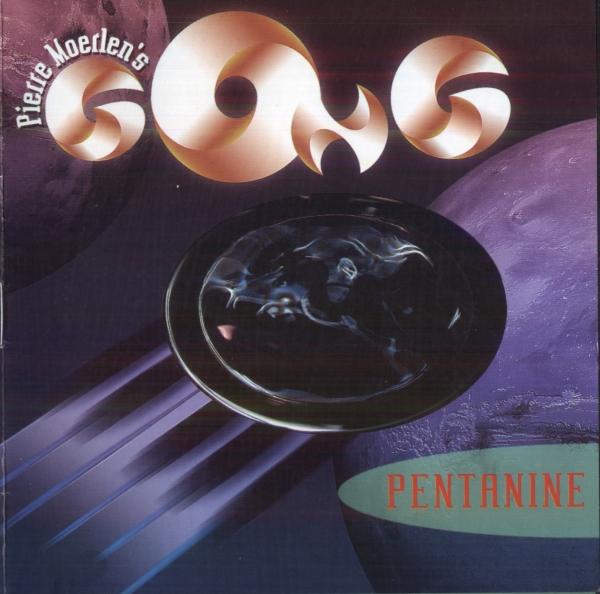 Pierre Moerlin's Gong — Pentanine