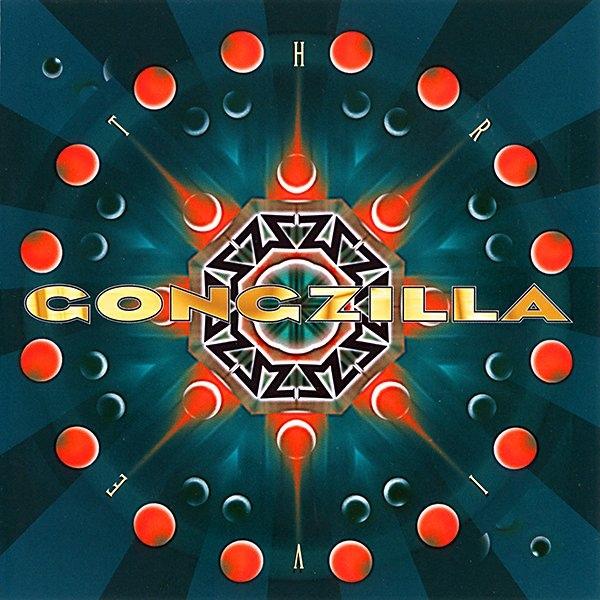 Gongzilla — Thrive