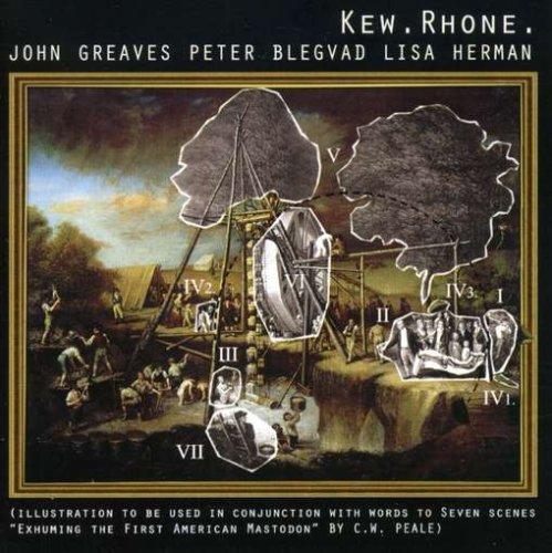 John Greaves / Peter Blegvad / Lisa Herman — Kew.Rhone.