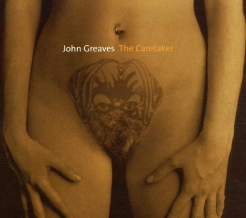 John Greaves — The Caretaker