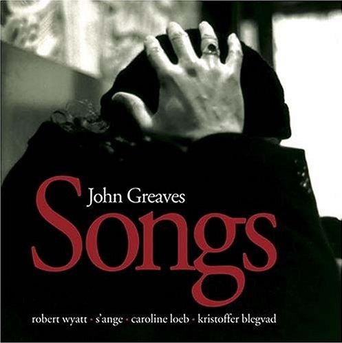 John Greaves — Songs