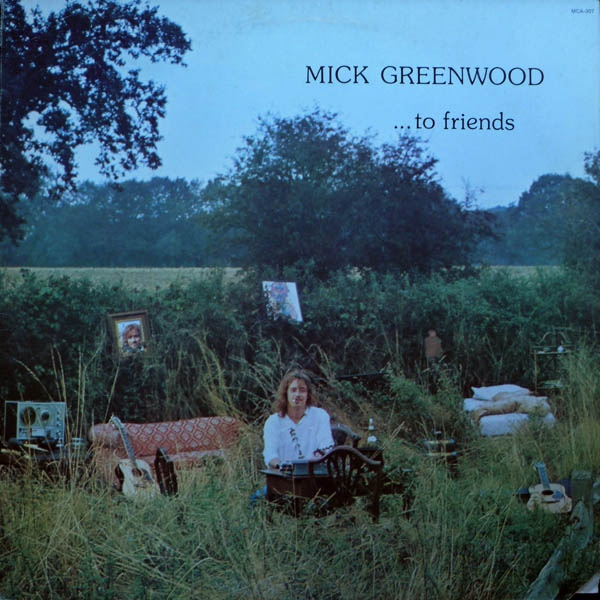 Mick Greenwood — ...To Friends