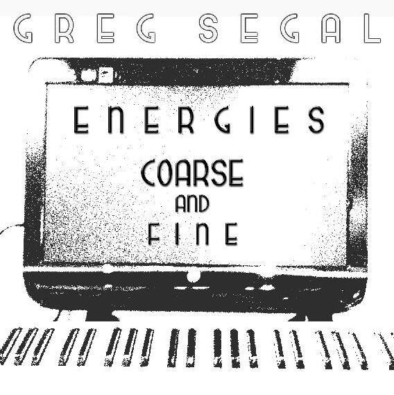 Greg Segal — Energies Coarse and Fine