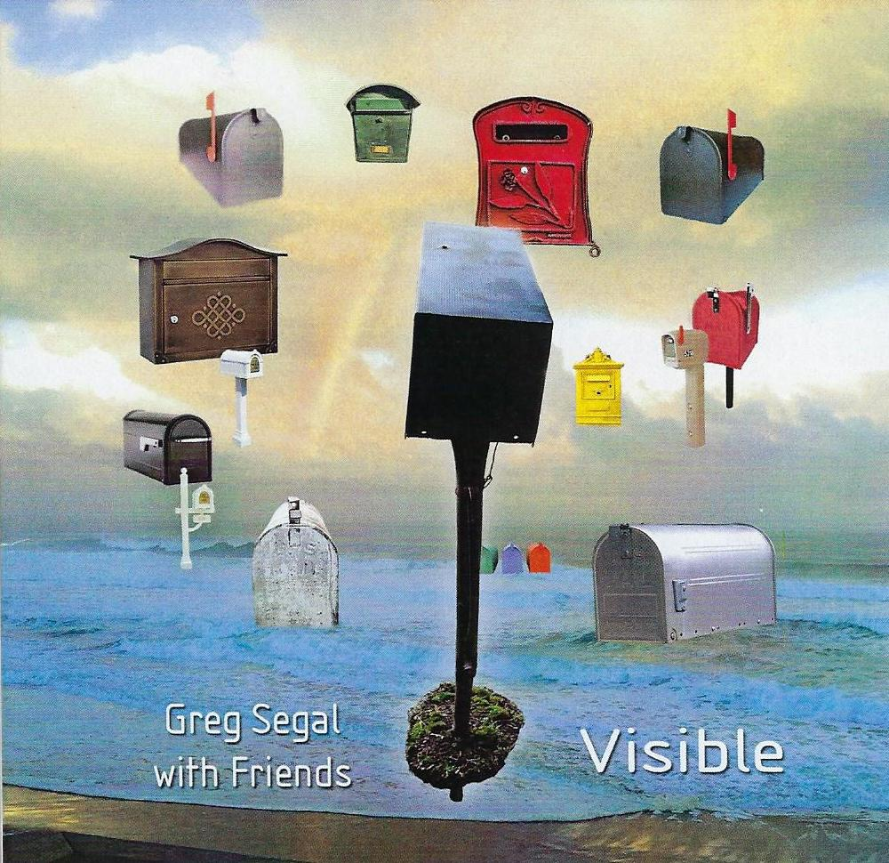 Greg Segal with Friends — Visible