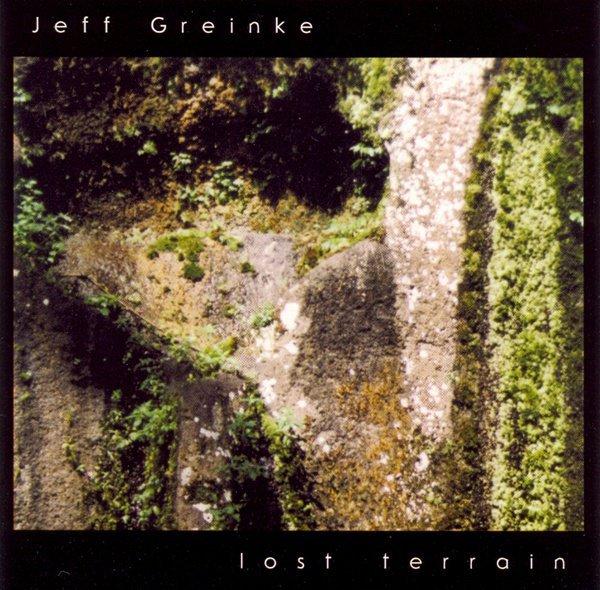 Jeff Greinke — Lost Terrain