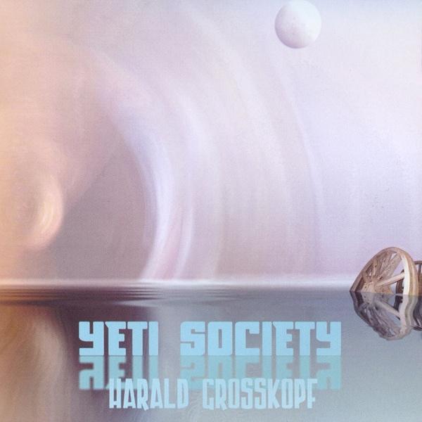Harald Grosskopf — Yeti Society