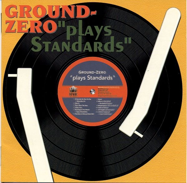 Ground-Zero — Plays Standards