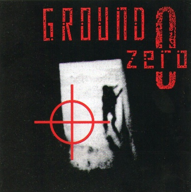 Ground Zero — Ground Zero