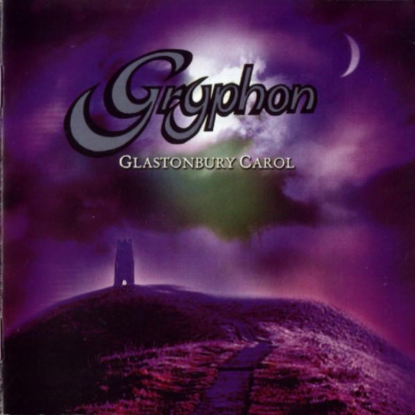 Gryphon — Glastonbury Carol