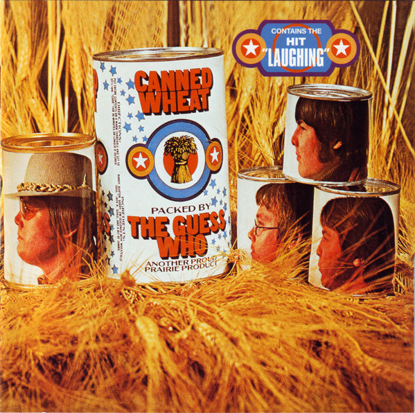 The Guess Who — Canned Wheat