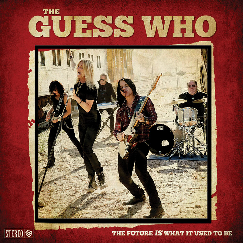 The Guess Who — The Future IS What It Used to Be