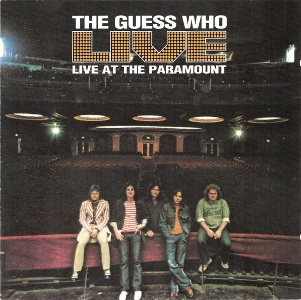 The Guess Who — Live at the Paramount