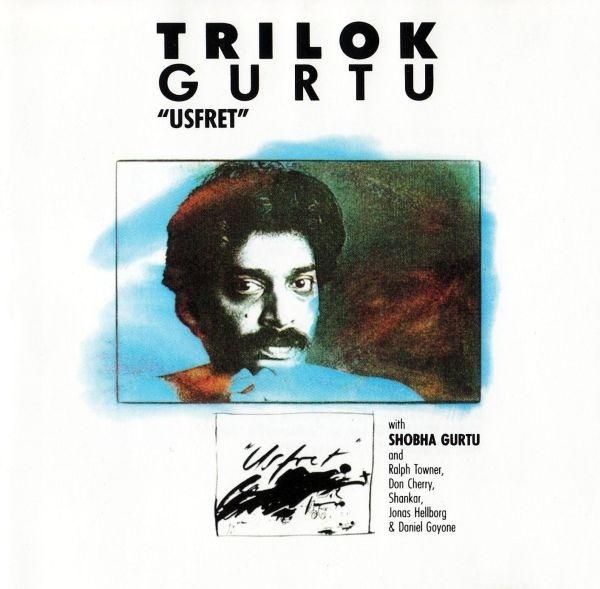 Trilok Gurtu — Usfret