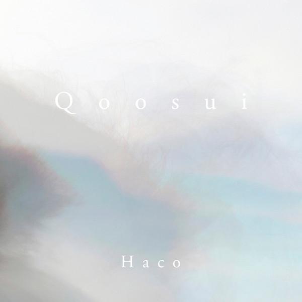 Haco — Qoosui