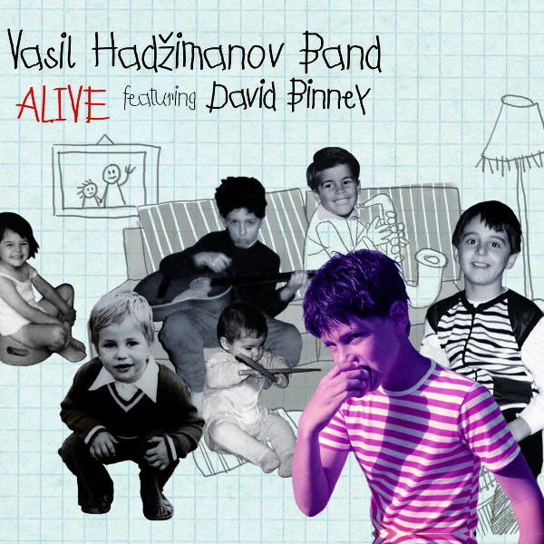 Vasil Hadžimanov Band Featuring David Binney — Alive