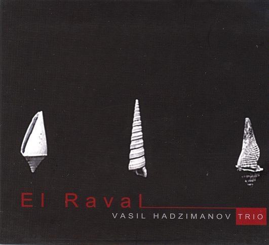 Vasil Hadžimanov Trio — El Raval