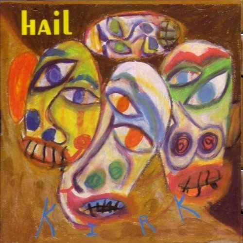 Hail - Kirk cover