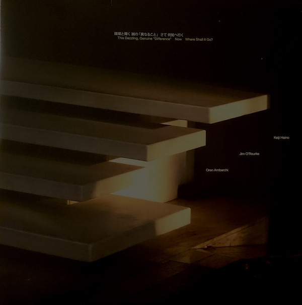 "Keiji Haino / Jim O'Rourke / Oren Ambarchi — This Dazzling, Genuine ""Difference"" Now Where Shall It Go?"