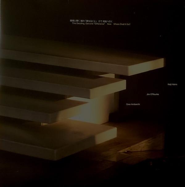 "Keiji Haino / Jim O'Rourke / Oren Ambarchi — This Dazzling, Genuine ""Difference"" Now Where Shall It Go?"