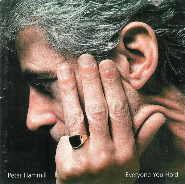 Peter Hammill — Everyone You Hold
