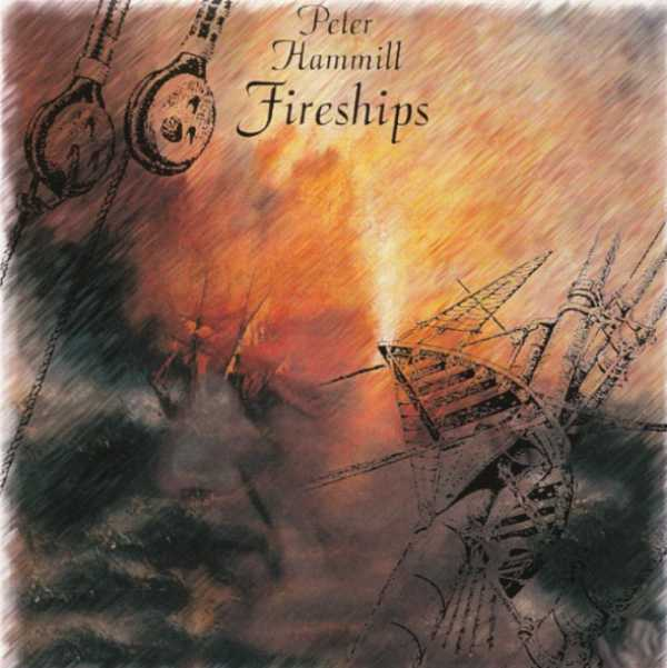 Peter Hammill — Fireships