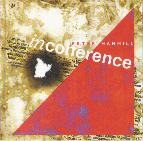 Peter Hammill — Incoherence