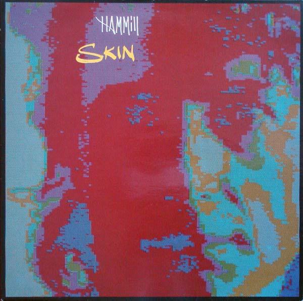 Peter Hammill — Skin