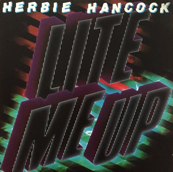 Herbie Hancock — Lite Me Up
