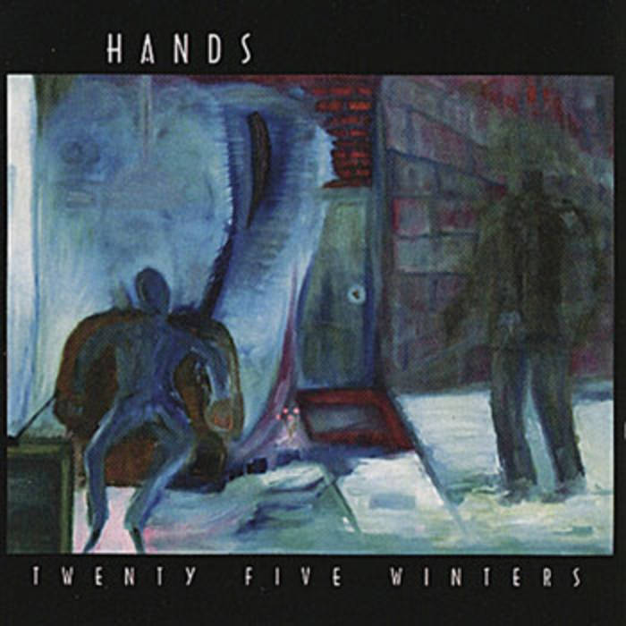 Hands — Twenty Five Winters
