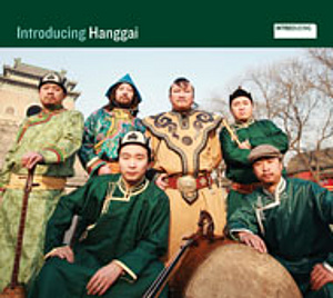 Hanggai — Introducting Hanggai