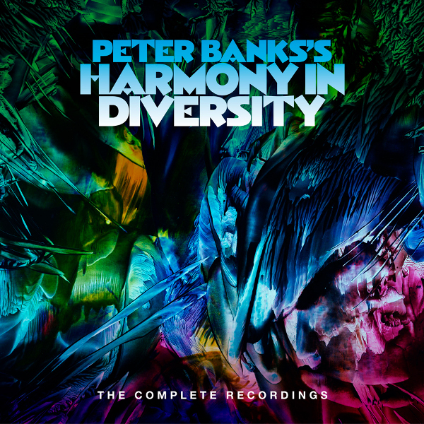 Peter Banks's Harmony in Diversity — The Complete Recordings