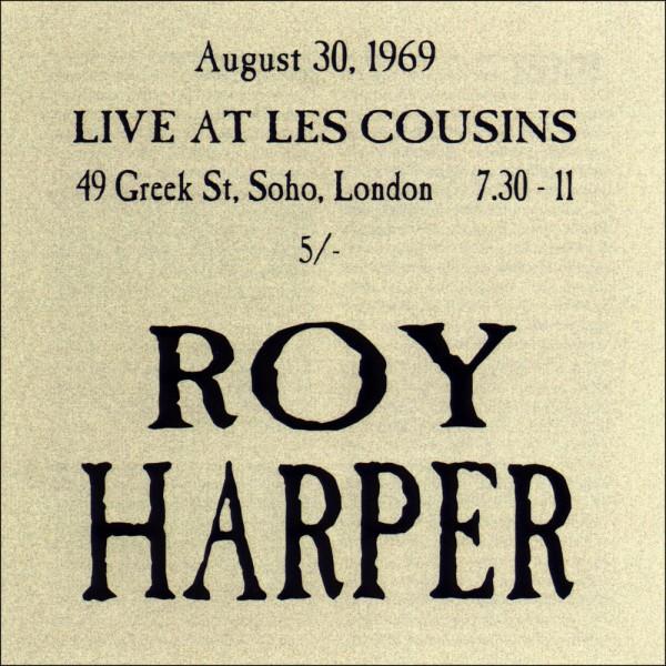 Roy Harper — Live at Les Cousins