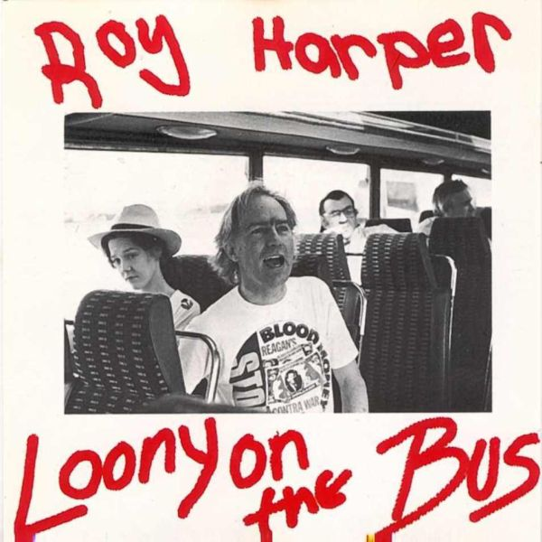 Roy Harper — Loony on the Bus