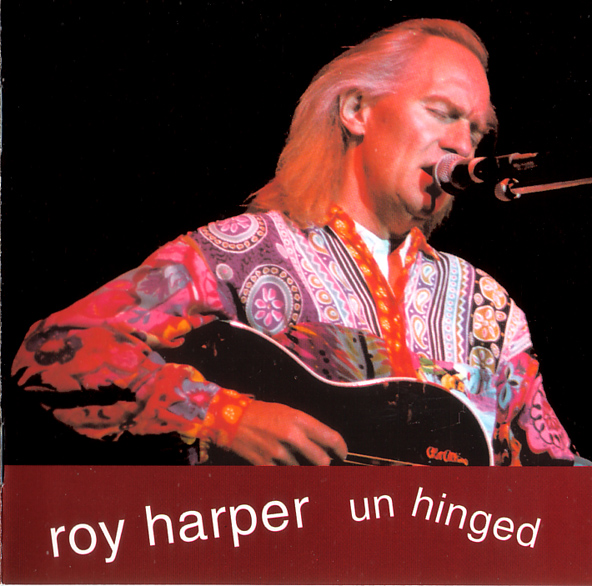 Roy Harper — Unhinged