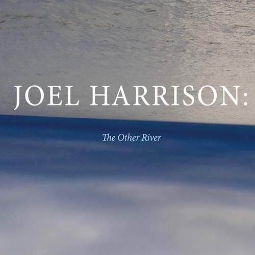 Joel Harrison — The Other River