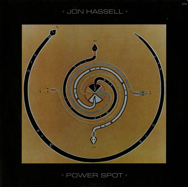 Jon Hassell — Power Spot