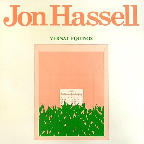 Jon Hassell — Vernal Equinox